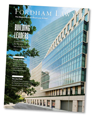 This story appears in the Fall 2014 issue of Fordham Lawyer.
