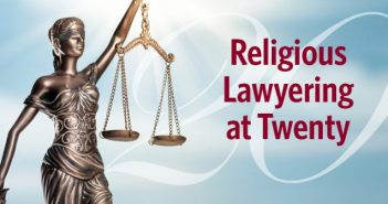 Religious Lawyering at 20